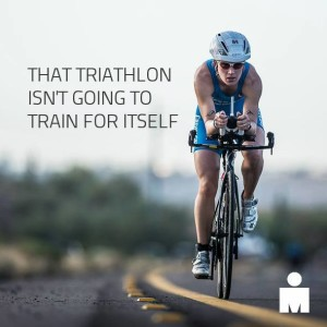 Ironman Triathlon Wont Train For Itself